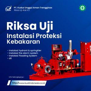 riksa uji instalasi proteksi kebakaran